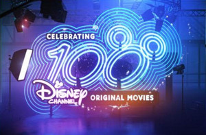 Disney Channel to Celebrate 100th Original Movie in May