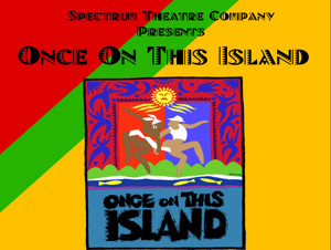 BWW Review: Spectrum Gives Us Colorful Culture in ONCE ON THIS ISLAND