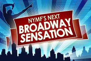 NYMF's 2015 NEXT BROADWAY SENSATION Competition Kicks Off in December