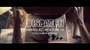 Dispatch's 'America, Location 12' Out Today