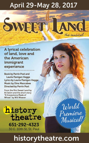 BWW Interview: Playwright/Lyricist Laurie Flanigan-Hegge Discusses SWEET LAND THE MUSICAL, Based on the Minnesota-Made Movie, Opening at History Theatre this Weekend