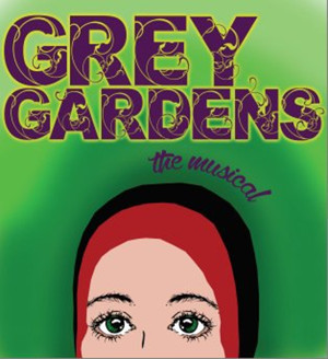 The Old Opera House Theatre Company presents GREY GARDENS