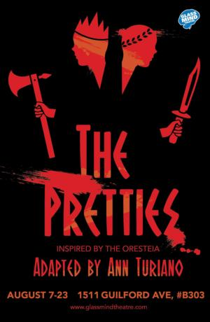 Glass Mind Theatre's THE PRETTIES Opens 8/7