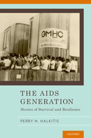 BWW Review: THE AIDS GENERATION: STORIES OF SURVIVAL AND RESILIENCE by Perry N. Halkitis