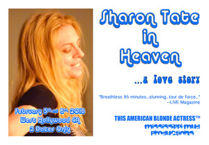 SHARON TATE IN HEAVEN to Launch 2016 Tour in Los Angeles Next Month