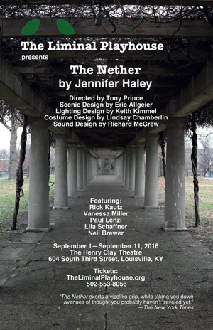 The Liminal Playhouse to Open 2016-17 with THE NETHER