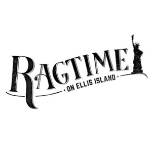 Starry RAGTIME ON ELLIS ISLAND Sets Special Ticket Lottery