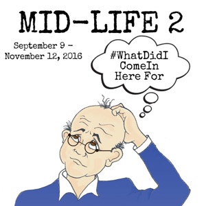 BDT Stage to Present MID-LIFE 2 (#WHATDIDICOMEINHEREFOR)