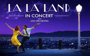 """Die """"LA LA LAND in Concert""""-Welttournee macht Station in Österreich und Deutschland"""