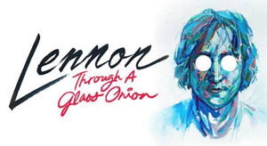 BWW Review: LENNON: THROUGH A GLASS ONION, Belgrade Theatre Coventry, 21 October 2016