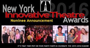2016 New York Innovative Theatre Nominees Announced!