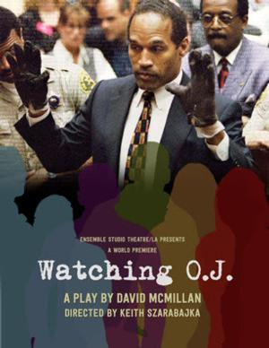 David McMillan's WATCHING O.J. to Make World Premiere in Los Angeles This Fall