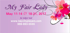 Bay City Players Presents MY FAIR LADY