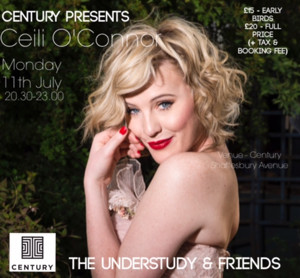 Evans, Savile, Tierney And More To Join Ceili O'Connor In Her Cabaret THE UNDERSTUDY AND FRIENDS at The Century Club, July 11