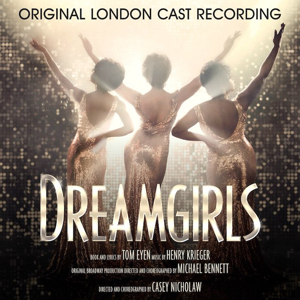 CD Review: DREAMGIRLS, Original London Cast Recording