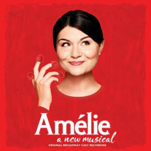 AMELIE Original Broadway Cast Recording Now Available to Purchase or Stream