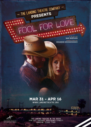 BWW Review: Landing Theatre Company Lands FOOL FOR LOVE
