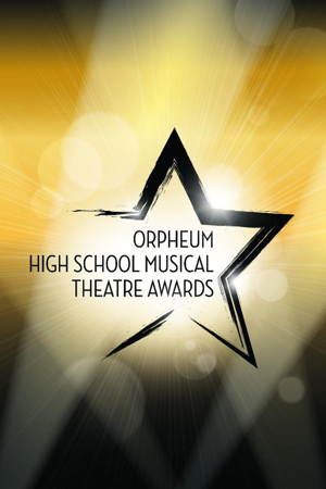 Nominees Announced for the 8th Annual Orpheum Theatre High School Musical Theatre Awards; Ceremony Next Month!