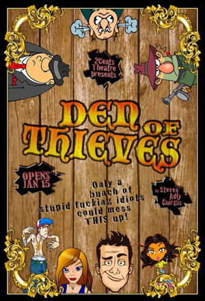 2Cents Theatre's DEN OF THIEVES Opens in January
