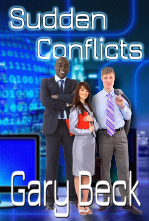 Gary Beck Releases New Novel SUDDEN CONFLICT