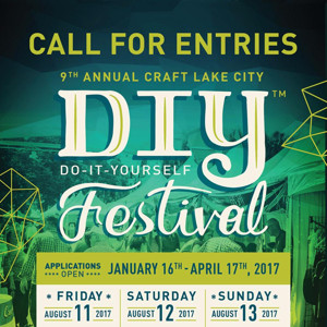 Applications for 9th Annual Craft Lake City DIY Festival Close Monday, 4/17