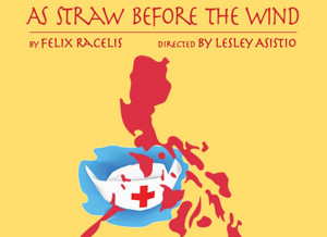 As Straw Productions Brings AS STRAW BEFORE THE WIND to the Ruby Theatre