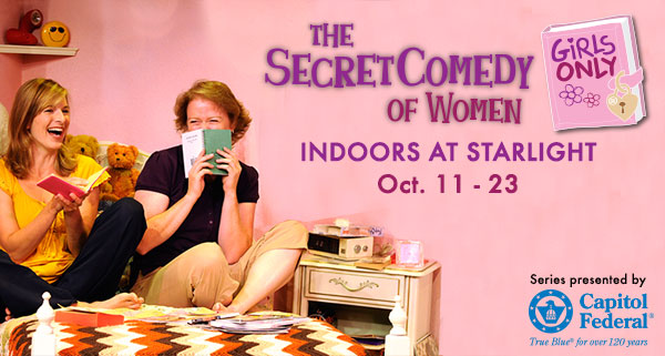 BWW Review: GIRLS ONLY-THE SECRET COMEDY OF WOMEN at Starlight Indoor Series