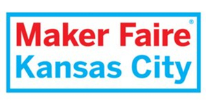 Family-Friendly Concert, Kidszone Slated for 7th Annual Maker Faire in Kansas City
