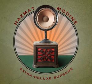 Hazmat Modine to Release New Album EXTRA-DELUXE-SUPREME This June