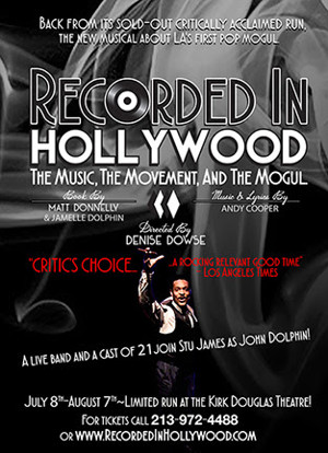 RECORDED IN HOLLYWOOD to Run This Summer at Kirk Douglas Theatre