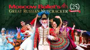 Moscow Ballet's GREAT RUSSIAN NUTCRACKER to Dance Into the Fabulous Fox Theatre