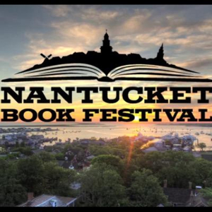 2017 Nantucket Book Festival Announces More Authors, Ticketed Events