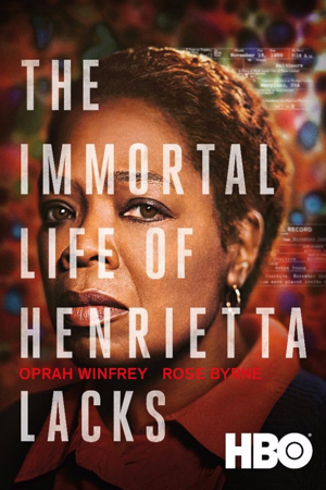 Download HBO's THE IMMORTAL LIFE OF HENRIETTA LACKS, Starring Oprah Winfrey, This Month