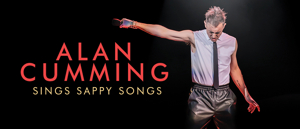 New Australian Shows Added for Alan Cumming's SING SAPPY SONGS Tour