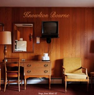 Knowlton Bourne to Release 'Songs From Motel 43' 10/21