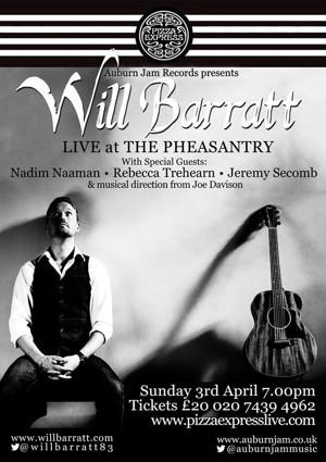 Trehearn, Naaman, Secomb To Join Will Barratt LIVE AT THE PHEASANTRY, April 3