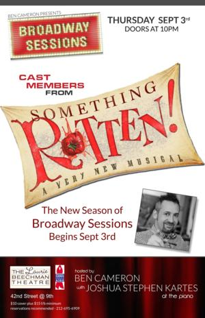 Cast Members from SOMETHING ROTTEN! Set for BROADWAY SESSIONS This Week