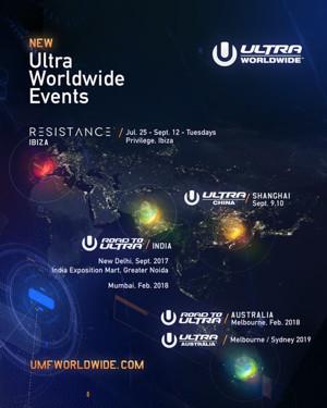 ULTRA Worldwide Adds Australia, China, Ibiza and India to Global Calendar