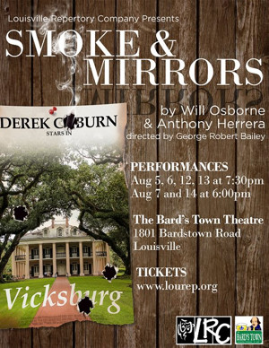 SMOKE & MIRRORS Opens Thursday at Louisville Repertory Company