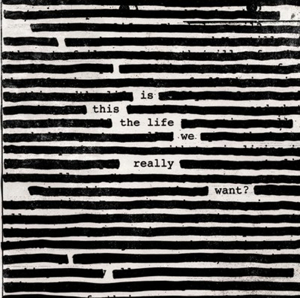 Roger Waters Album 'Is This The Life We Really Want?' Set For Global Release This June