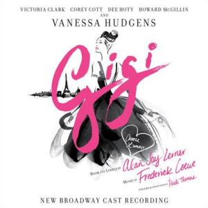 New Broadway Cast Recording of GIGI Now Available Digitally