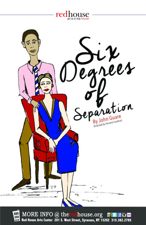 John Guare's SIX DEGREES OF SEPARATION Plays The Red House Arts Center This Spring