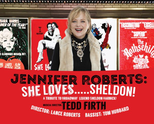 Jennifer Roberts Returns to Manhattan for Tribute to Broadway Legend Sheldon Harnick on 3/31