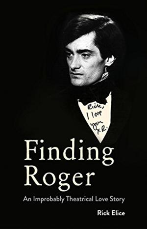 JERSEY BOYS' Rick Elice Pens Heartbreaking Memoir 'Finding Roger'
