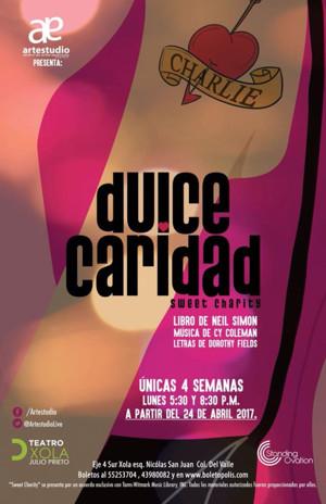 ARTESTUDIO celebrará su trigésima producción: DULCE CARIDAD.