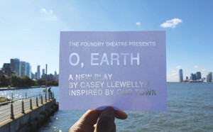 Cast, Creatives Set for Foundry Theatre's O, EARTH World Premiere This Winter