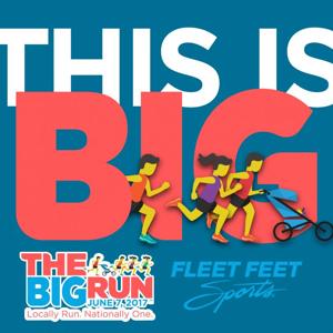 BIG News! Fleet Feet Sports to Host National Race, THE BIG RUN 5K, 6/7