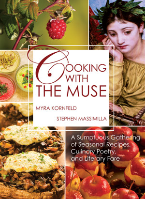 Myra Kornfeld and Stephen Massimilla Announce COOKING WITH THE MUSE