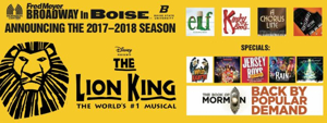 KINKY BOOTS, GENTLEMAN'S GUIDE, THE LION KING and More  Slated for 2017-18 Broadway in Boise Season