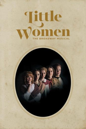 BWW Review: LITTLE WOMEN Charming Family Friendly Musical